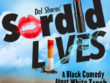 Del Shore's Sordid Lives - A Black Comedy about White Trash
