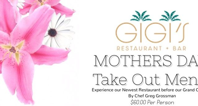 Mother's Day Takeout from Gigi's